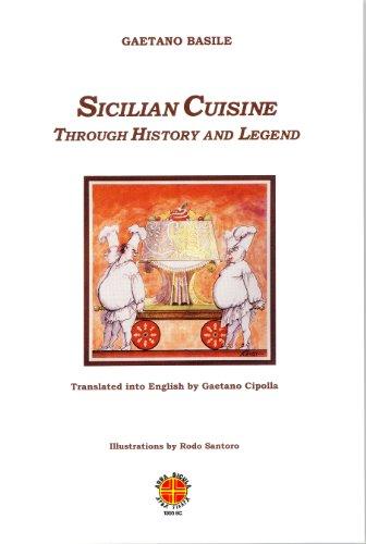 Sicilian Cuisine through History and Legend (Arba Sicula Supplement) (English Edition)