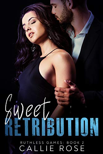 Sweet Retribution: A Dark New Adult Romance (Ruthless Games Book 2)