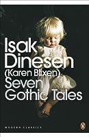 Seven Gothic Tales (Penguin Modern Classics)