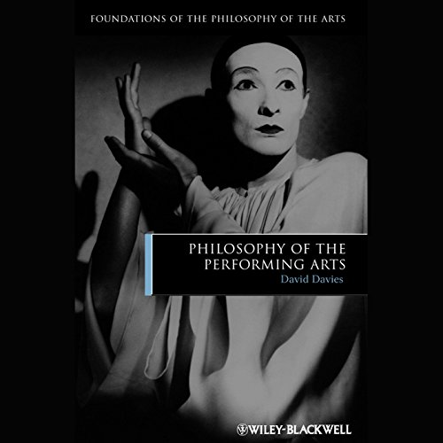 Philosophy of the Performing Arts audiobook cover art