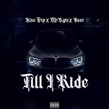 Till I Ride (feat. Mr.Rym & Bose)