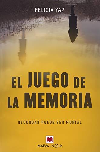 El juego de la memoria: Recordar puede ser mortal (MAEVA noir)