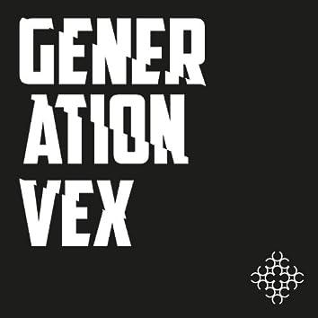 Generation Vex