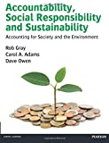 Accountability, Social Responsibility & Sustainability: Accounting for Society & the Environment