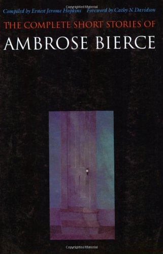 The Complete Short Stories of Ambrose Bierceの詳細を見る