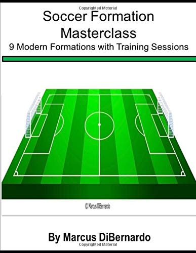 Soccer Formation Masterclass: 9 Modern Formations with Training Sessions