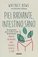 Piel radiante, intestino sano / The Beauty of Dirty Skin