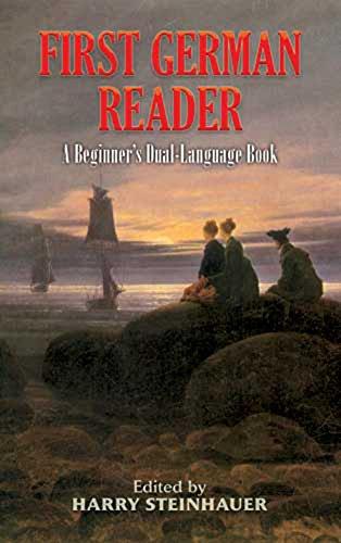 First German Reader: A Beginner's Dual-Language Book (Dover Dual Language German) (English Edition)
