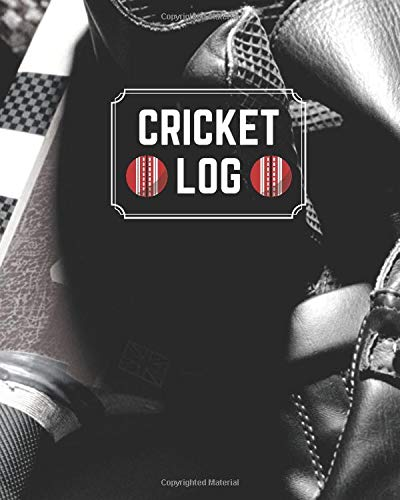 "Cricket Log: Game Record Book Journal, Score Keeper, Fouls, Scoring Sheet, Outdoor Games recorder Notebook Gifts for Friends, Family, Cricket lovers, ... 10"", 120 pages. (Cricket Logbook, Band 11)"