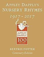 Appley Dapply's Nursery Rhymes: Gold Centenary Edition