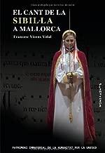El Cant de la Sibil·la a Mallorca (Spanish Edition)