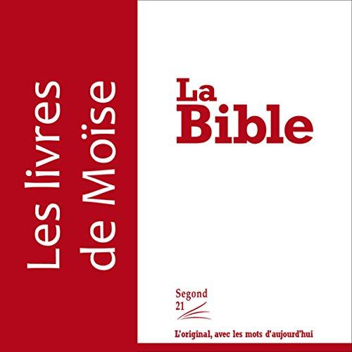 Couverture de Les livres de Moïse - version Segond 21