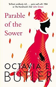 Parable of the Sower: the New York Times bestseller (Parable 1) by [Octavia E. Butler]