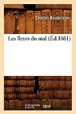 Les fleurs du mal (Éd.1861) de Charles Baudelaire