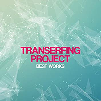Transerfing Project Best Works