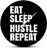 Reloj De Pared Reloj De Pared Eat Sleep Hustle Repetir Cita Motivacional Arte De Pared Hustlers Life Reloj De Pared Empresario Oficina Decoración De Pared Reloj De Pared Silencioso Fácil De Leer