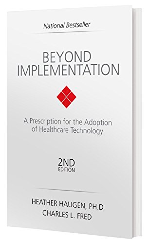 Beyond Implementation: A Prescription for the Adoption of Healthcare Technology