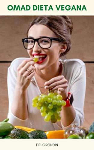 Omad Dieta Vegana : Dieta Vegana Omad Para Bajar De Peso - Cómo Comer Una Comida Al Día Dieta Vegana - Dieta Vegana Omad Y Diabetes Tipo 2