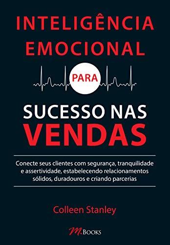 Inteligência Emocional para Sucesso nas Vendas