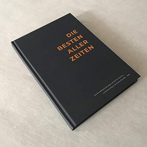 Freundebuch für Erwachsene »Die Besten aller Zeiten«