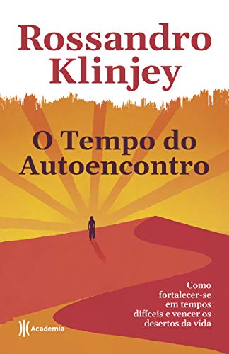 Amazon.com.br eBooks Kindle: O tempo do autoencontro: Como ...