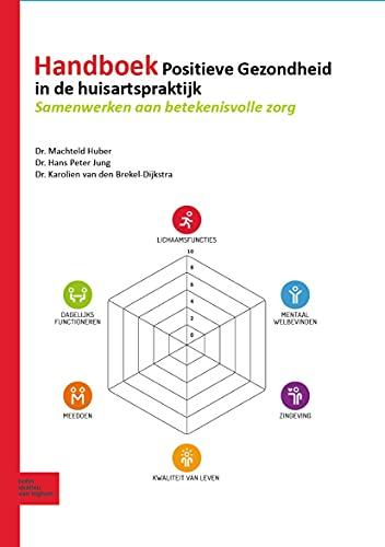 Handboek Positieve Gezondheid in de huisartspraktijk: Samenwerken aan betekenisvolle zorg (Dutch Edition)