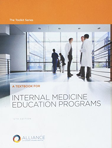 A Textbook for Internal Medicine Education Programs, 12th Edition