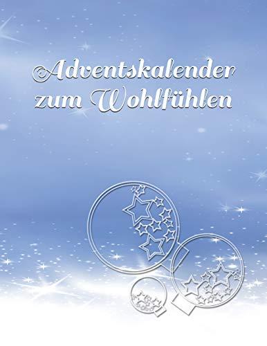 Adventskalender zum Wohlfühlen: Adventskalender nur für Dich!