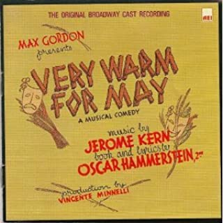 Very Warm For May: A Musical Comedy 1939 Original Broadway Cast