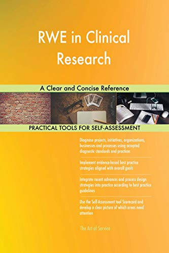 RWE in Clinical Research A Clear and Concise Reference (English Edition)