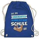 Shirtracer Einschulung und Schulanfang - Bye, Bye Kindergarten ich hänge jetzt in der Schule ab! - Unisize - Royalblau - geschenkpapier einschulung - WM110 - Turnbeutel und Stoffbeutel aus Baumwolle