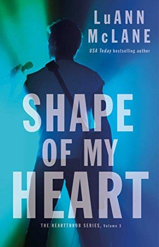 Shape of My Heart (The Heartthrob Series Book 3) (English Edition)