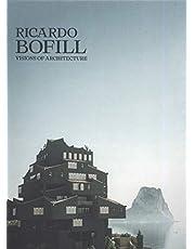 Ricardo Bofill: Une architecture visionnaire