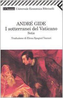 I sotterranei del Vaticano. Sotie