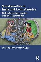 Subalternities in India and Latin America