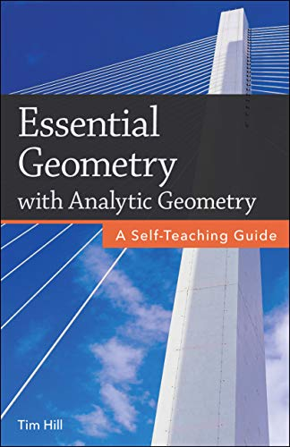 Essential Geometry with Analytic Geometry: A Self-Teaching Guide