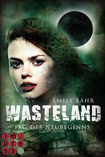 Wasteland 1: Tag des Neubeginns (German Edition)