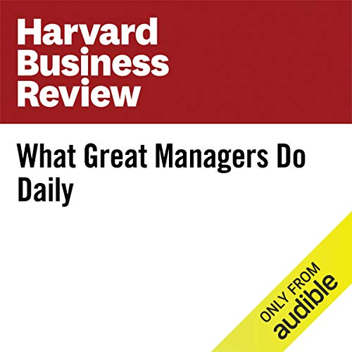 What Great Managers Do Daily cover art