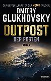 Outpost - Der Posten: Roman