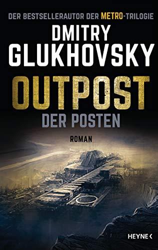 Outpost - Der Posten: Roman (German Edition)