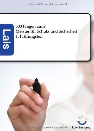 300 Fragen zum Meister für Schutz und Sicherheit: Betriebswirtschaftlicher Prüfungsteil
