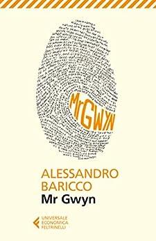 Mr Gwyn (Universale economica Vol. 8001) di [Alessandro Baricco]