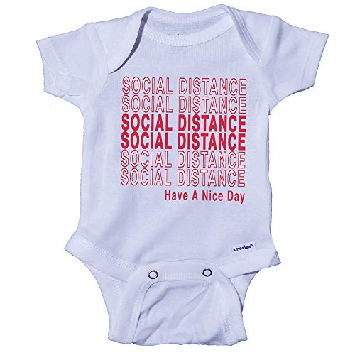 Snappy Suits Social Distance Have A Nice Day Baby Onesie One-Piece Bodysuit Romper T-Shirt (0-3 Months) White