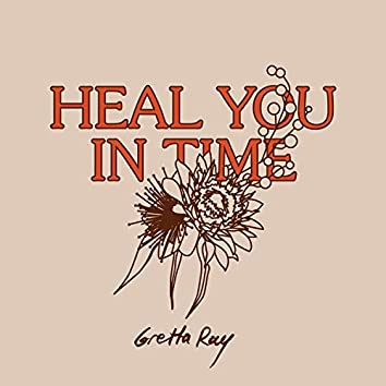 Heal You in Time
