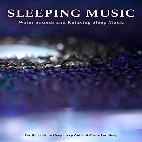 Sleeping Music, Music for Sleeping Ensemble & Sonidos De Agua