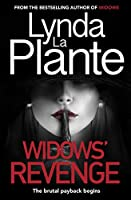 Widows' Revenge: From the bestselling author of Widows – now a major motion picture (Widows 2)