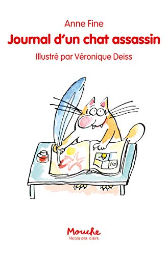 Le chat assassin : Journal d'un chat assassin (Mouche)