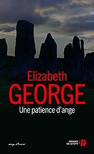 Une patience d'ange par Elizabeth George