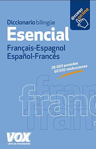 Diccionario Esencial Français-Espagnol   Español-Francés (VOX - Lengua Francesa - Diccionarios Generales)