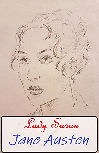 Lady Susan Annotated Book With Teacher Edition (English Edition)
